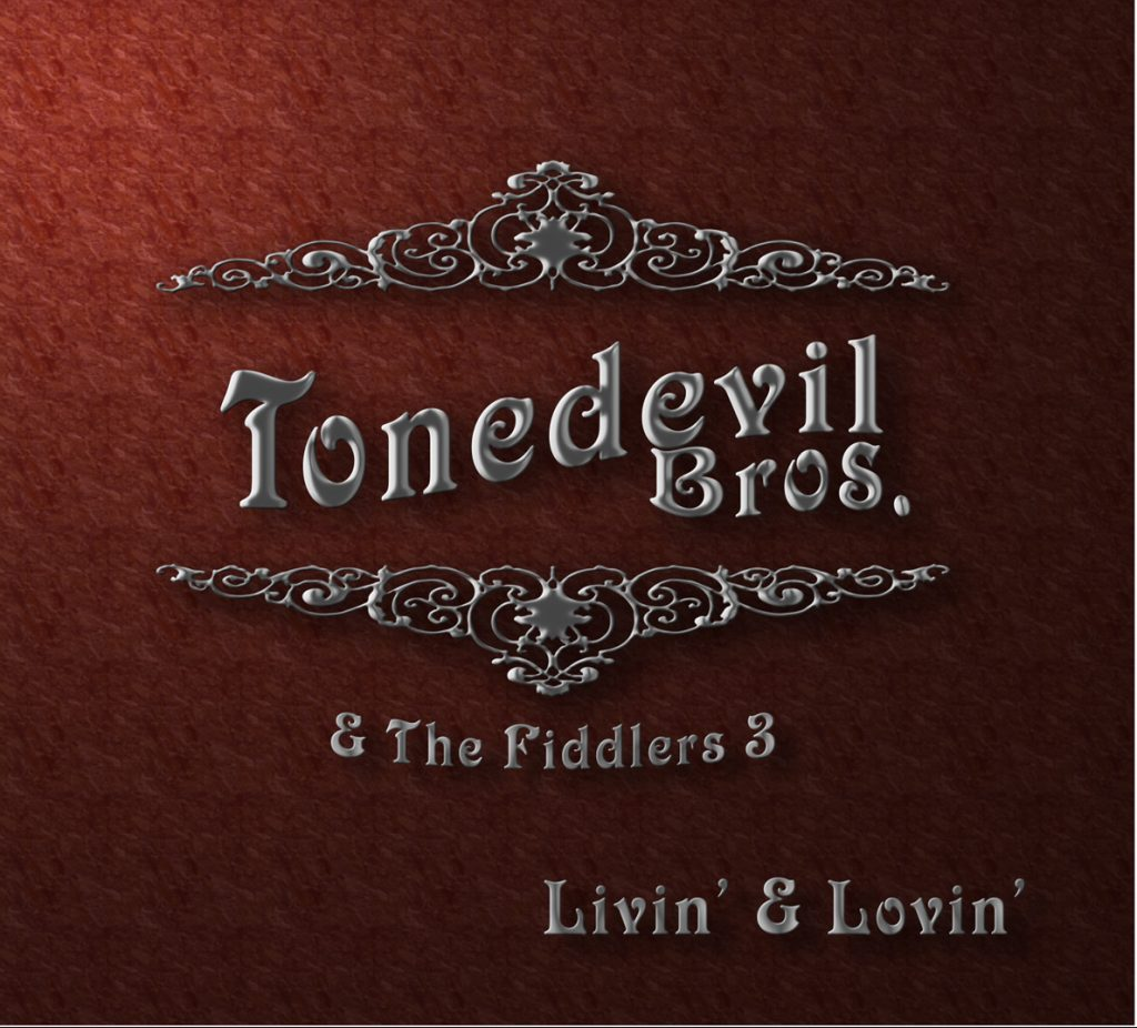 Tonedevil Bros. - Livin' & Lovin' CD Album